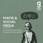 mafie e social media come cambia la comunicazione delle mafie