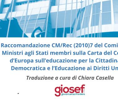 Raccomandazione CM/Rec (2010)7 del Comitato dei Ministri agli Stati membri sulla Carta del Consiglio d'Europa sull'educazione per la cittadinanza democratica e l'Educazione ai Diritti Umani